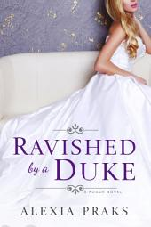 Ravished By A Duke