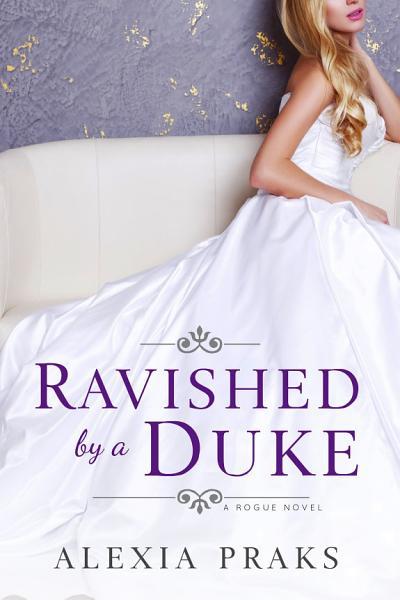 Ravished By A Duke