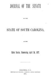 Journal of the Senate of the State of South Carolina, Being the Sessions of ...