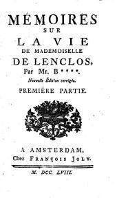 Mémoires Sur La Vie De Mademoiselle De Lenclos: Volume1
