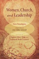 Women  Church  and Leadership  New Paradigms PDF