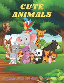 CUTE ANIMALS - Coloring Book For Kids