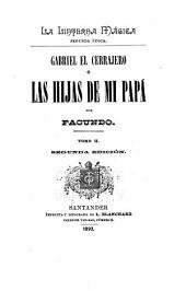 La linterna mágica: Gabriel el cerrajero ó Las hijas de mi papa. 2. ed. Sevilla