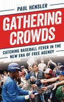 Gathering Crowds PDF