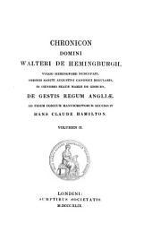 Chronicon de gestis Regum Angliae. Recensuit Hans Claude Hamilton: Volume 2