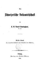 Die schweizerische Volkswirthschaft