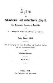 Gesammelte Werke: System der deductiven und inductiven Logik ; Band 1, Band 2