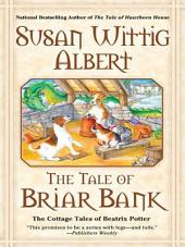 The Tale of Briar Bank