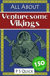 All About: Venturesome Vikings