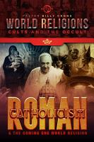 Roman Catholicism   the Coming One World Religion PDF