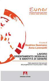Lavoro orientamento sessuale e identità di genere: Dalle esprerienze internazionali alla progettazione di buone prassi in Italia