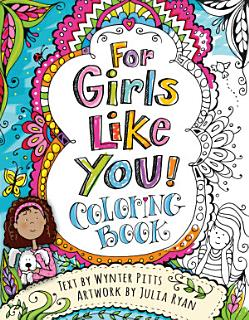 For Girls Like You Coloring Book Book