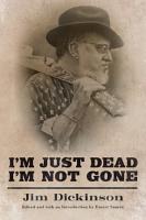 I m Just Dead  I m Not Gone PDF