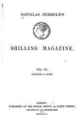 Douglas Jerrold's Shilling Magazine: Volume 7