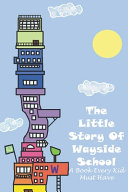 The Little Story Of Wayside School A Book Every Kid Must Have PDF