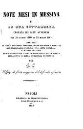 Nove mesi in Messina e la sua cittadella: cronaca dei fatti, avvenuti, 24 giugno, 1860, al 2 marzo, 1861