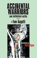 Accidental Warriors and Battlefield Myths PDF
