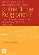 Unfriedliche Religionen  PDF