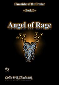 Angel Of Rage Chronicles Of The Creator