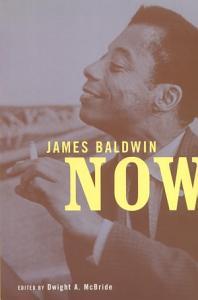 James Baldwin Now Book