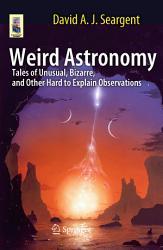 Weird Astronomy PDF