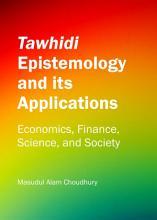 Tawhidi Epistemology and its Applications PDF