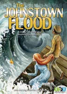 The Johnstown Flood  An Up2U Historical Fiction Adventure