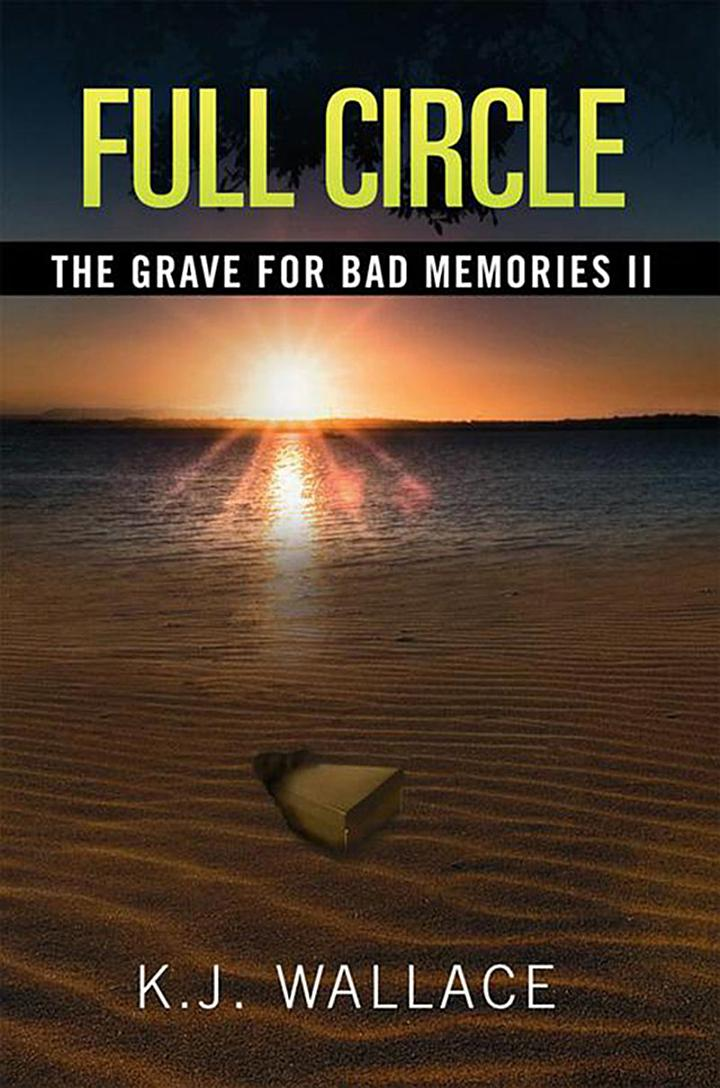 The Grave for Bad Memories Full Circle