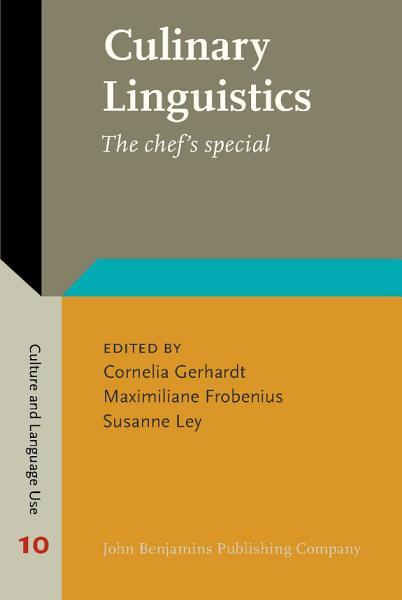Download Culinary Linguistics Book
