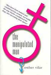 The Manipulated Man