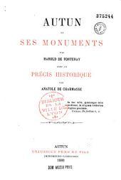 Autun et ses monuments, par Harold de Fontenay, avec un précis historique par Anatole de Charmasse
