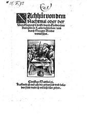 Nachhut von dem Nachtmal oder der Dancksagung Christi in Latin beschriben, vnd durch Georgen Binder vertütschet