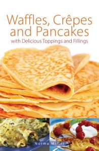 Waffles  Crepes and Pancakes Book