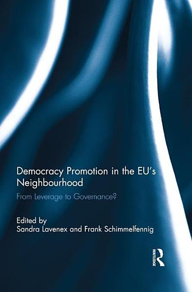 Download Democracy Promotion in the EU   s Neighbourhood Book