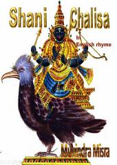 Shani Chalisa In English Rhyme: Chants of Hindu Gods & Goddesses