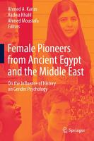 Female Pioneers from Ancient Egypt and the Middle East PDF