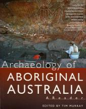 Archaeology of Aboriginal Australia: A reader