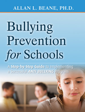 Bullying Prevention for Schools