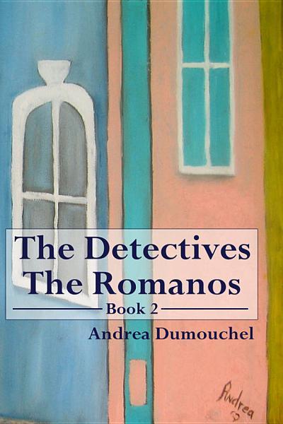 The Detectivesthe Romanos Book 2