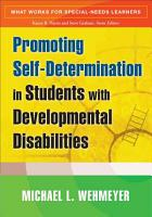 Promoting Self determination in Students with Developmental Disabilities PDF