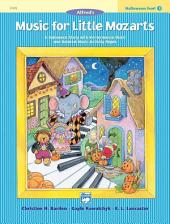 Music for Little Mozarts: Halloween Fun Book 3