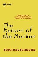 The Return of the Mucker PDF