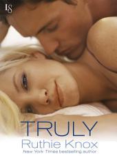 Truly: A New York Novel