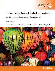 Diversity Amid Globalization  World Religions  Environment  Development  Global Edition Book