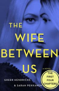 The Wife Between Us  The First Four Chapters Book