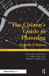 The Citizen's Guide to Planning: Edition 4