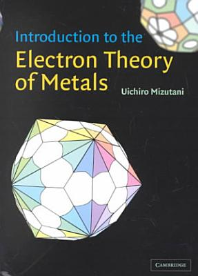 Introduction to the Electron Theory of Metals PDF