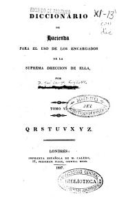 Diccionario de Hacienda, 5: para el uso de los encargados de la suprema dirección de ella