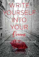 Write Yourself Into Your Dreams Book