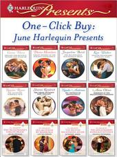 One-Click Buy: June Harlequin Presents: Bought for Revenge, Bedded for Pleasure\Virgin: Wedded at the Italian's Convenience\The Billionaire's Blackmailed Bride\Spanish Billionaire, Innocent Wife\The Salvatore Marriage Deal\The Greek Tycoon's Baby Bargain